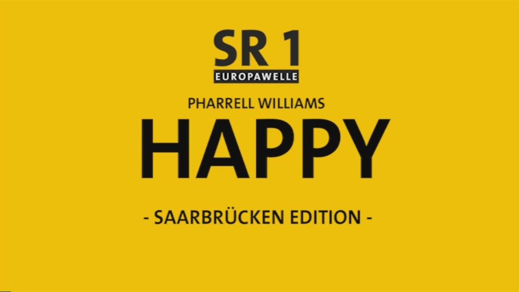Pharrell Williams : HAPPY (Saarbrücken Edition)