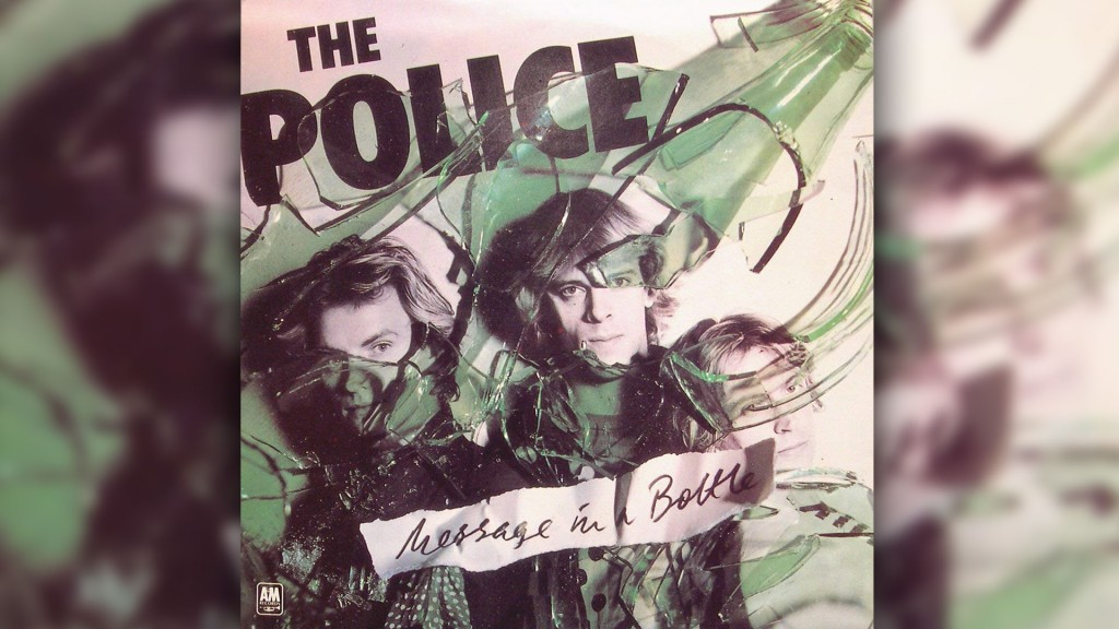 The Police - Message in a bottle (Bild: A&M Records)