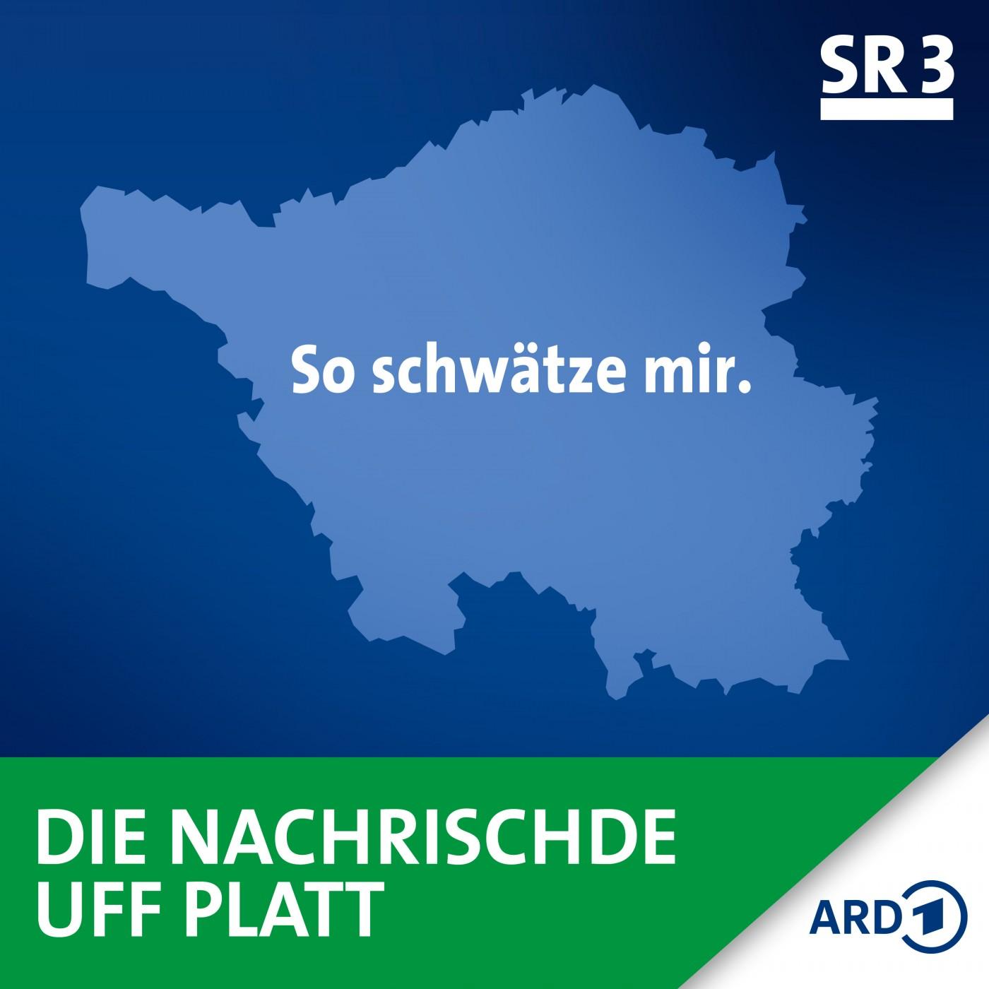 SR 3 - Nachrischde uff platt